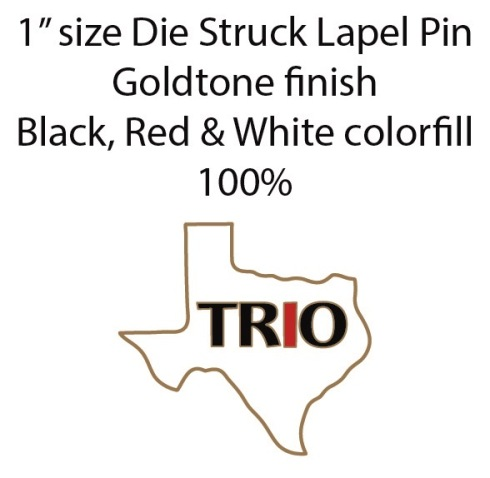 TRIO TEXAS pin proof. Red I.